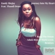 Zandy SheJay Ft. Thandi Draai - Journey Into My Heart (Adam Rios & Mark Lewis Vamp Mix)