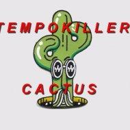 Tempokiller - Cactus (Original mix)