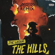 The Weeknd - The Hills (Astero Club Remix)