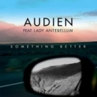 Audien Ft. Lady Antebellum - Something Better (MOWE Extended Mix)