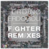 Erdinc Erdogdu - Fighter (Eyup Celik Remix)