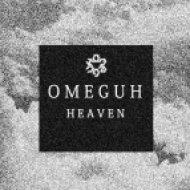 Omeguh - Heaven (Original mix)