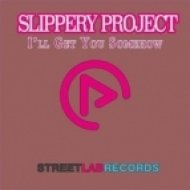 Gibo Rosin, Slippery Project - I\'ll Get You Somehow (Gibo Rosin InDeep Mix)