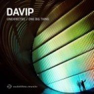 Davip - Unexpected (Original mix)