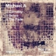 Michael A - Carnality (Original Mix)