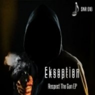 Ekseption - Respect the Gun (Original mix)