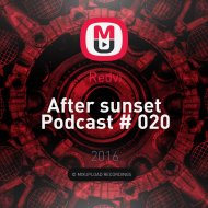 Redvi - After sunset Podcast # 020 ()