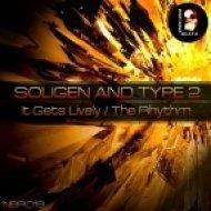 Soligen & Type 2 - It Gets Lively (Original mix)