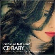 Pasha Lee feat. Ruler - Ice Baby (Yan Cloud Remix)