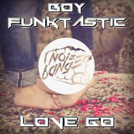 Boy Funktastic - The Sadness (Original Mix)