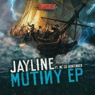 Jayline & MC Co-Defender - Mutiny (Original mix)