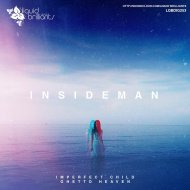 Insideman - Imperfect Child (Original mix)