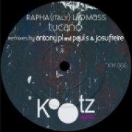 RAPHA (ITALY), Lio Mass (IT) - Tucano (Antony PL & Paul S Remix) (Antony PL & Paul S Remix)