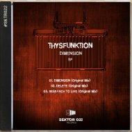 Thysfunktion - Delete (Original Mix)