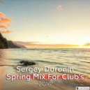 Dj Sergey Doronin - Spring mix for Club\'s 2016 ()