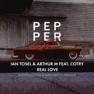 Ian Tosel & Arthur M feat. Cotry - Real Love (Original Mix)