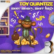 Toy Quantize - Monkey Tunes (Original Mix)