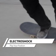 ElectroShock - Play Your Position (Original Mix)