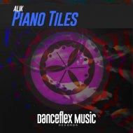 Alik - Piano Tiles (Original mix)