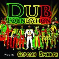 Dub Foundation, Captain Smooth - Smoke It Dub (Captain Smooth Remix)