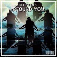 The 69 Project - I Found You (Original Mix)