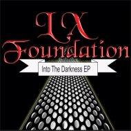 LX Foundation - Minimalism  (Original Mix)