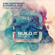 Cam Northwest, Daniels Jack, Lenny Warn - Enough For Everyone (Lenny Warn Remix)