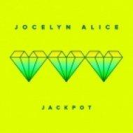 Jocelyn Alice - Jackpot (The Him Extended)