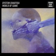 System Chaotica - World of Game  (Original Mix)