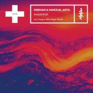 Drehan & Marzus, Artil, Billy Roger - Instabilitat (Billy Roger Remix)