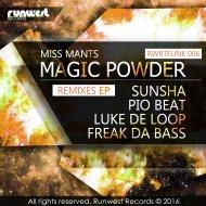 MISS MANTS, Pio Beat - Magic Powder (Pio Beat Remix)