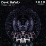 David Safado - Pressure (Original Mix)
