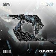 Rostak - Robotic (Original Mix)