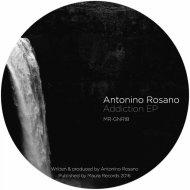 Antonino Rosano - Addiction (Original Mix)