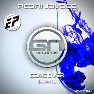 Pedri Jaydee, Migue Boy - Game Over (Migue Boy Remix)