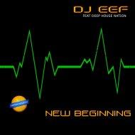 DJ EEF, Deep House Nation - Melody In Da House (feat. Deep House Nation) (Original mix)
