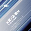 Kayshan, Drkwtr - This Sound (drkwtr Remix)