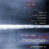 Drzneday - Coltrane\'s Tango (Original Mix)