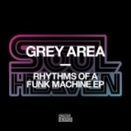 Grey Area - Blue Eyed Funk Machine (Original Mix)
