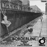 TIRAN - Borderline (Tom Sigmond Remix)