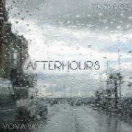 TroyBoi & Diplo x Decoy! - Afterhours (Vova Sky Mashup)