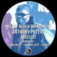 Melody Beat & Sounds feat. Anthony Poteat - Priceless (Dominox Latte\'s Deeper Layback Touch)