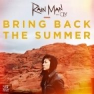 Rain Man - Bring Back the Summer (feat. Oly)