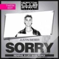 Justin Beaber - Sorry (RemPhil & Leo Bass Remix) (RemPhil & Leo Bass Remix)