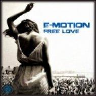 E-Motion - Free Love (Original Mix)