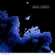 Hotel Garuda - Smoke Signals (Original Mix)