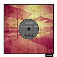 Cicuendez - As They Do (Original Mix)