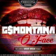 G$Montana - O Face  (Original Mix)