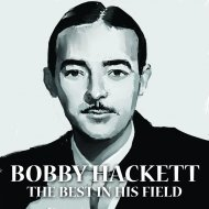 Bobby Hackett - That Old Gang Of Mine  (Original Mix)