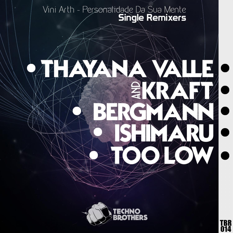 Vini Arth, Kraft, Thayana Valle - Personalidade Da Sua Mente (Kraft & Thayana Valle Remix) (Kraft & Thayana Valle Remix)